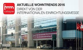 Schlafzimmer Trends 2015 Aktuelle Wohntrends Direkt Von Der Imm Cologne 2016