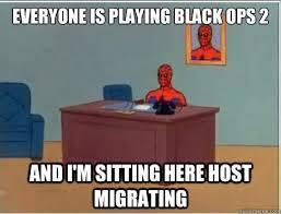 Black Ops 2 Memes - spiderman desk memes quickmeme