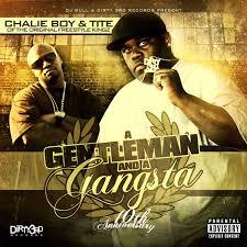 Boy Photo Album A Gentleman U0026 A Gangsta By Chalie Boy U0026 Tite On Spotify