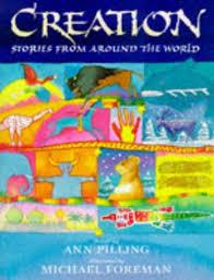 Stories From Around The World Children S Books Reviews Creation Stories From Around The World