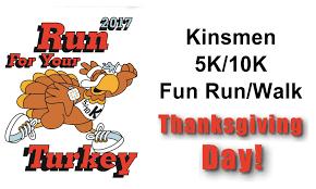 turkey run thanksgiving day run for your turkey 5k 10k fun run walk kinsmen lutheran church