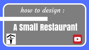 how to design a small restaurant by zulueta architecture youtube