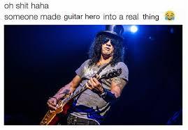 Slash Meme - guitar hero with slash from guns n roses someone turned this