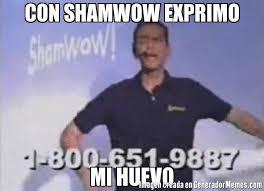 Shamwow Meme - con shamwow exprimo mi huevo meme de vince offer shamwow