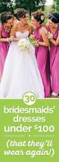 Begonia Bridesmaid Dresses 48 Bridesmaids Dresses Under 100 That They U0027ll Wear Again