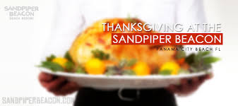 thanksgiving panama city fl at the sandpiper beacon