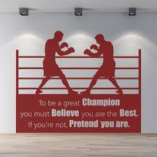 to be a great champion wall quote boxing wall stickers sports gym to be a great champion wall quote boxing wall stickers sports gym art decals