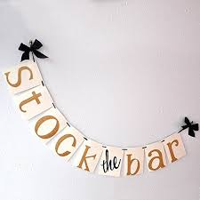 stock the bar shower stock the bar decorations stock the bar banner