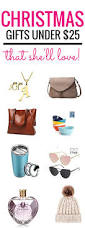 great gifts for women the absolute best christmas gifts for women under 25 top blogs