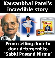 Patel Meme - karsanbhai patel lost his daughter nirma think change india