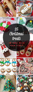 edible treats 25 adorable christmas treats to make with your kids it s always