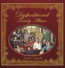 family photo albums awaken a cappella dysfunktional family album 2003 reviews