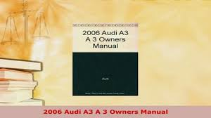 download 2006 audi a3 a 3 owners manual download online video