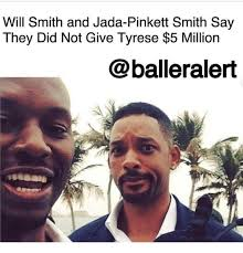 Will Smith Meme - will smith and jada pinkett smith say they did not give tyrese 5