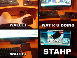 Meme Wallet - did someone say steam sale time stupid memes pinterest video