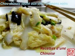 cuisiner chou chinois recettes d une chinoise chou chinois aux chignons noirs 木耳炒