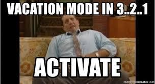 Al Meme - vacation mode in 3 2 1 activate al bundy meme 2 meme generator