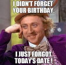 Belated Birthday Meme - happy birthday meme best funny bday memes