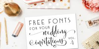 wedding invitations free free fonts for diy wedding invitations volume 4