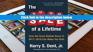 pdf the sale of a lifetime how the great bubble burst of 2017