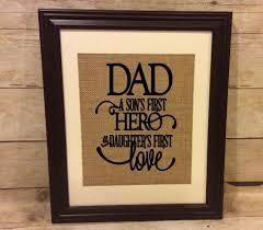 Custom Burlap Art Print Love - dad a son s first hero a daughter s first love burlap print