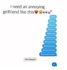 Funny Girlfriend Memes - 25 best memes about annoying girlfriends annoying