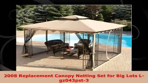 Replacement Canopy by 2008 Replacement Canopy Netting Set For Big Lots Lgz043pst3 Youtube
