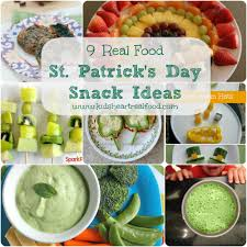 9 real food st patrick u0027s day snack ideas kids heart real food