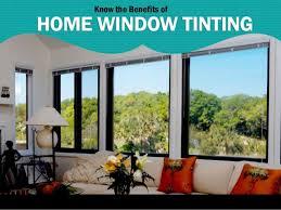 interior window tinting home benefits of house window tinting