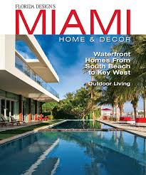 Miami Home Design Magazine Dorya Interiors Miami Home U0026 Decor Magazine Profiles Trump Home
