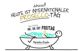 heute ist internationaler frauentag bild freitag internationaler prosecco tag lustige sprüche zum