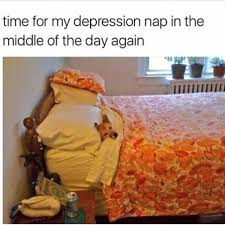 Nap Meme - are depression naps actually helpful or just a meme self