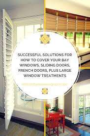 How To Cover A Window by Window Treatment Ideas Interiors By The Sewing Room