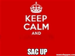 Keep Calm And Meme - sac up meme keep calm 6118 memeshappen