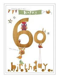 60 years birthday card wishing you a happy 60th birthday a great day