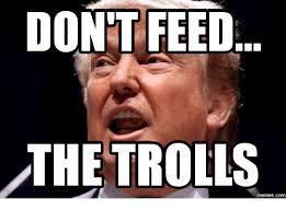 Trolls Meme - dont feed the trolls memesc feeds meme on me me