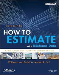 house construction cost estimator how to estimate with rsmeans data basic skills for building