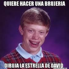 Memes De David - quiere hacer una brujeria dibuja la estrella de david mala suerte