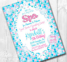 spa birthday party invitations home party ideas
