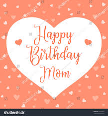 happy birthday mom mother day card stock vector 567939637