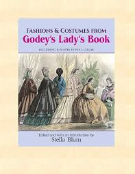 godey s book godeys ladys fashions and costumes from book