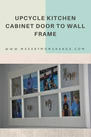 upcycle kitchen cabinet door to wall frame made by mom u0027s hands