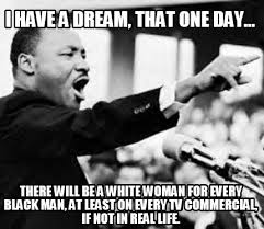 Black Man White Woman Meme - meme creator i have a dream that one day there will be a