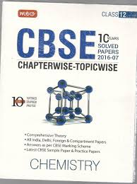 mtg cbse chapterwise topicwise 10 years solved papers chemistry