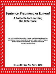 grammar foldable sentence fragment or run on by lee ann perry