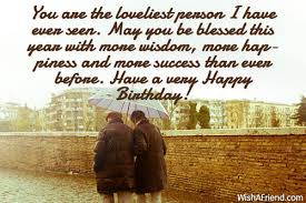 Happy Birthday Wisdom Wishes You Are The Loveliest Person I Birthday Wishes For Husband