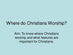 christian worship by re teacher teaching resources tes