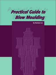 practical guide to blow moulding extrusion amorphous solid