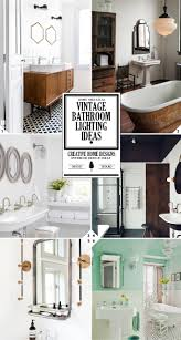 Vintage Style Bathroom Lighting Vintage Bathroom Lighting Ideas Antique Fixtures Style Guide And