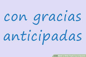 3 ways to write thank you in spanish wikihow